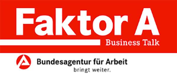 """""""Faktor A – Business Talk""""  der Bundesagentur für Arbeit"""